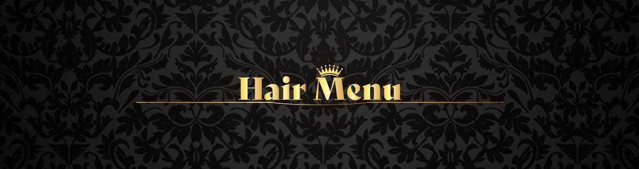 Hair Menu   ヘアーメニュー 2021